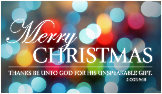 thanks be unto god for his unspeakable gift - merry christmas
