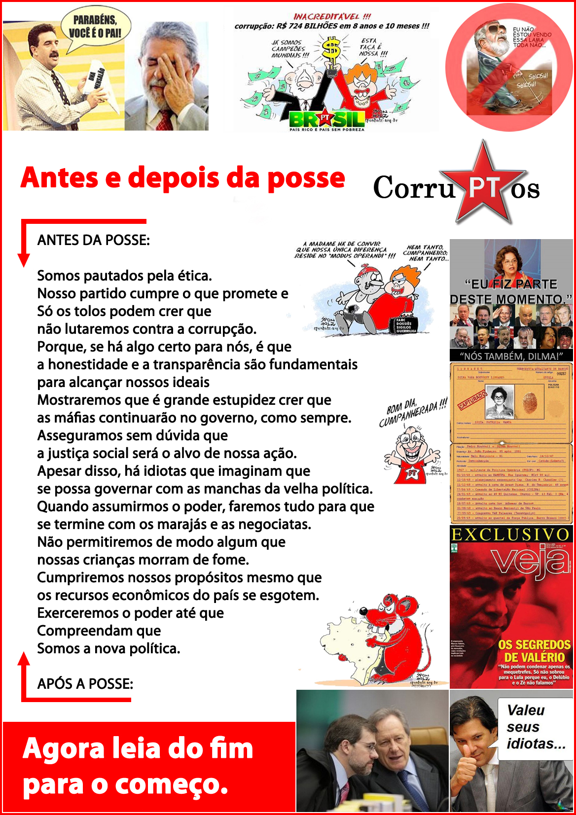 CorruPTos, Antes e Depois da Posse - Lula, Dilma, Haddad - mensalão - assembly by flavius versadus